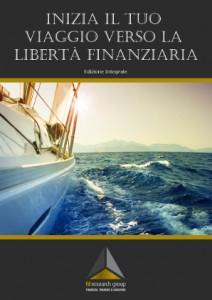 E-book: Inizia il tuo viaggio verso la Libertà Finanziaria